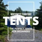 Northwest Territory:  The Perfect Tent For Beginers