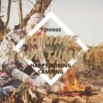 7 Things To Make Your Tummy Happy During Camping