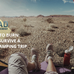 Try Not To Burn: How To Survive A Desert Camping Trip
