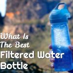 What Is The Best Filtered Water Bottle for 2017?
